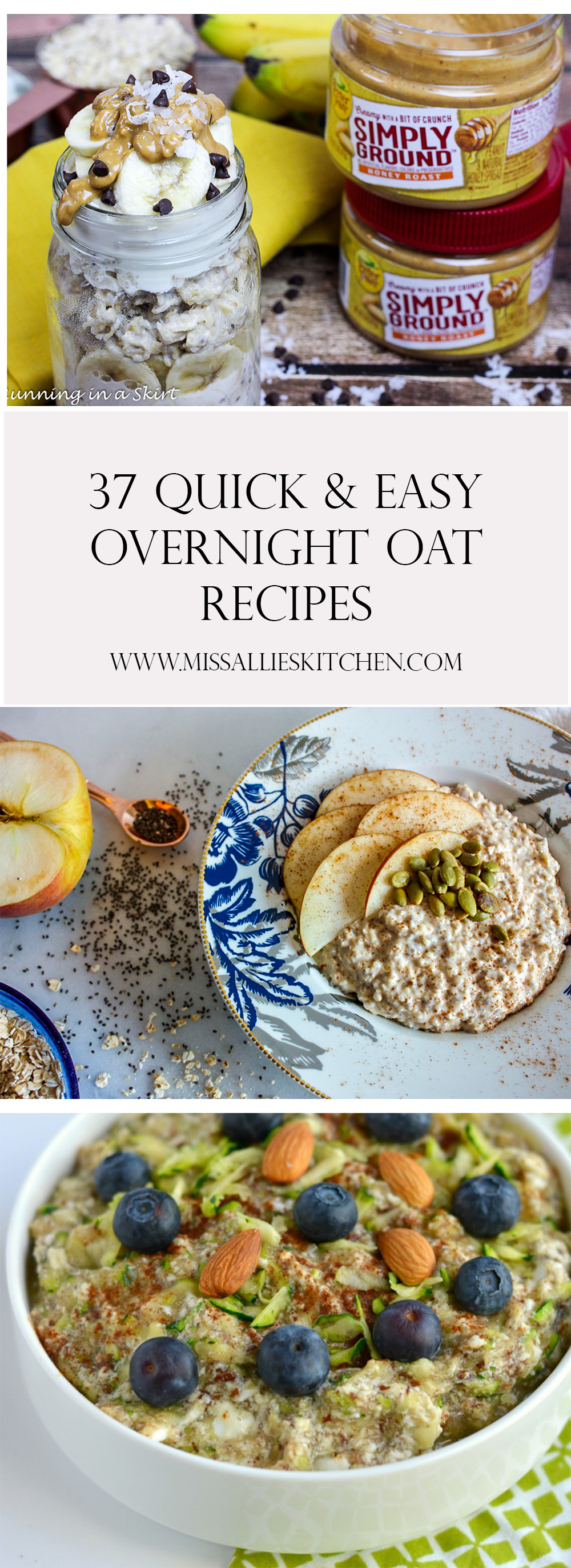 37 Quick & Easy Overnight Oat Variations!
