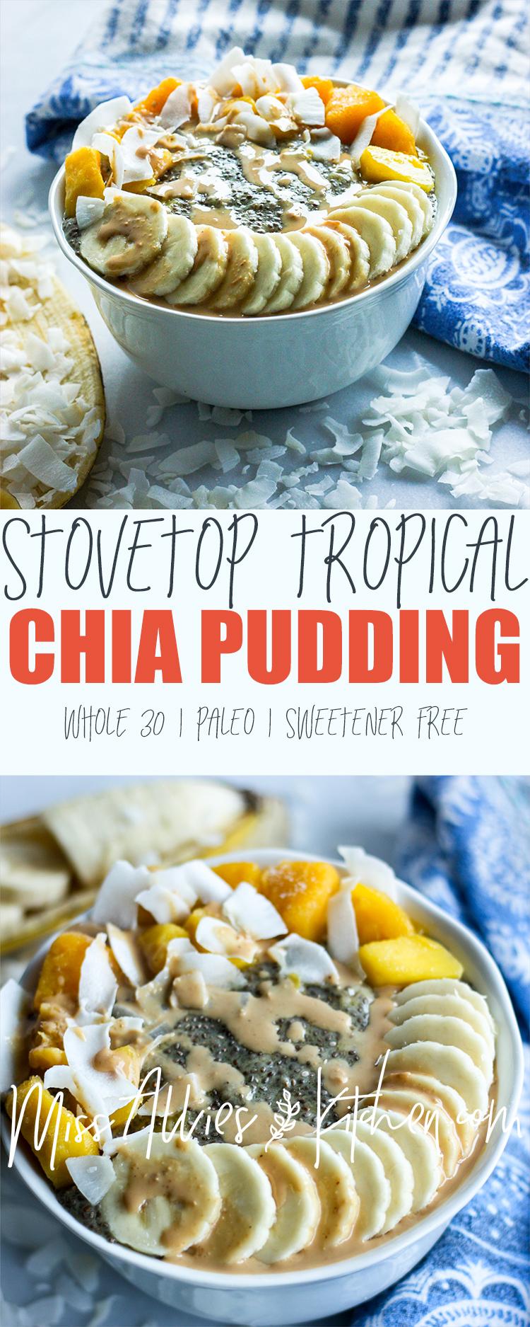 Stovetop Tropical Chia Pudding