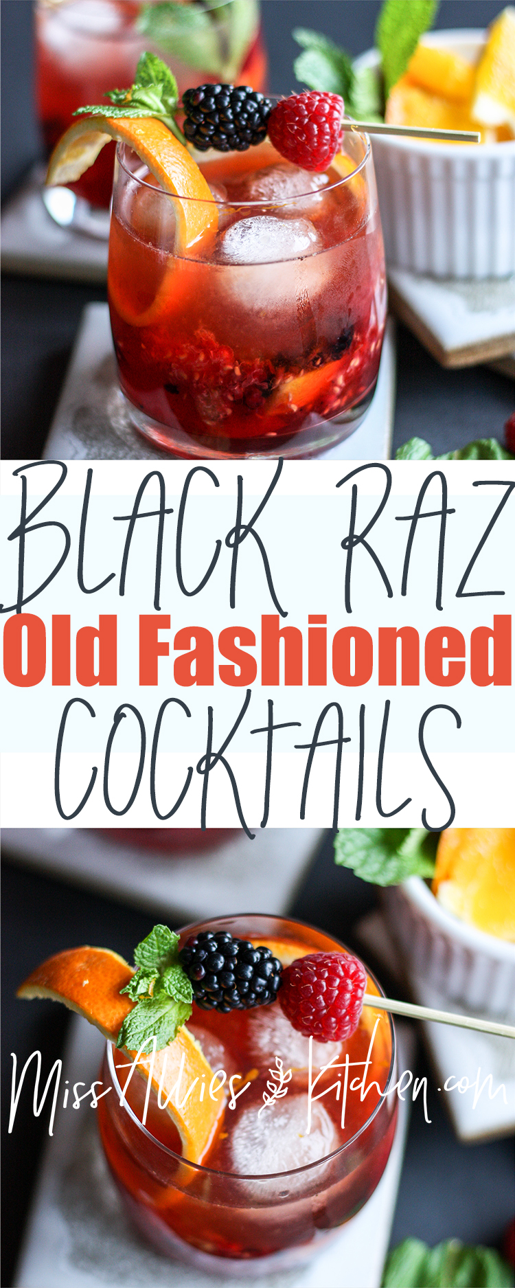 Black Raz Old Fashioned Cocktails