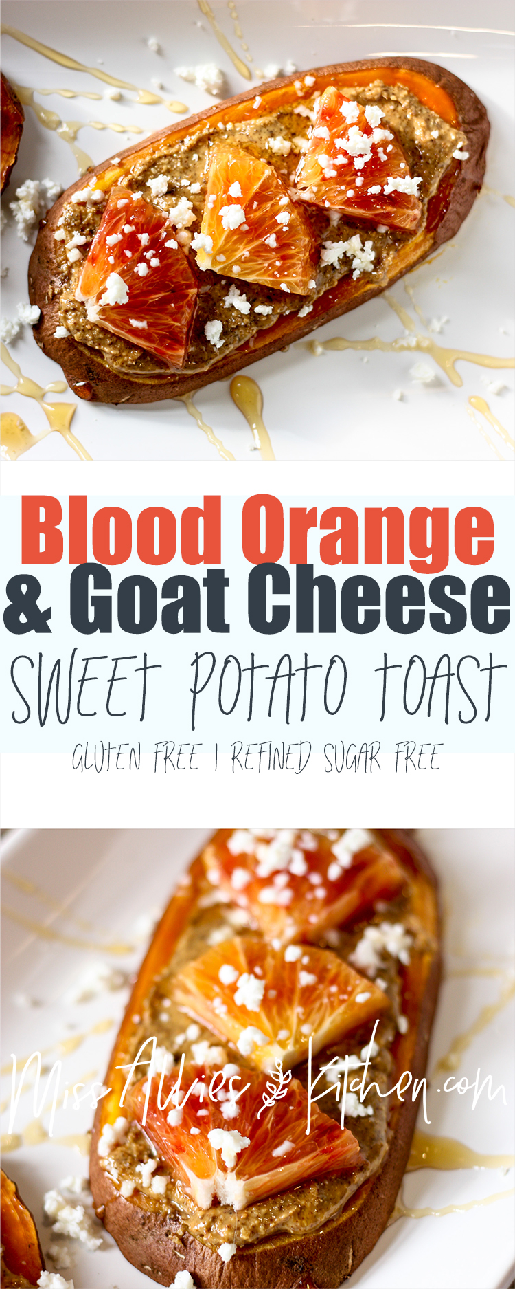 Blood Orange & Goat Cheese Sweet Potato Toast