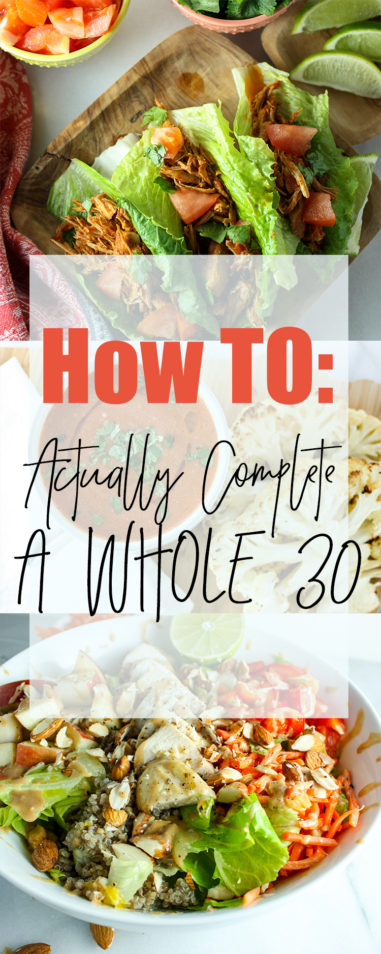 How To Actually Complete a Whole30 - and actually have fun while doing it.