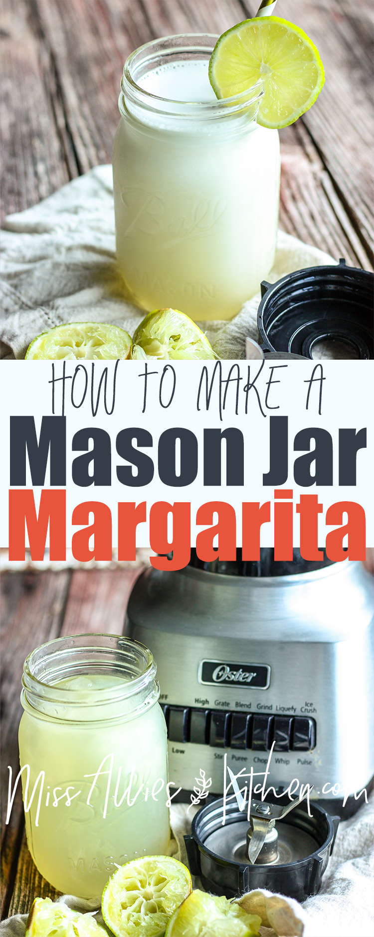 How To Make A Margarita in a Mason Jar!