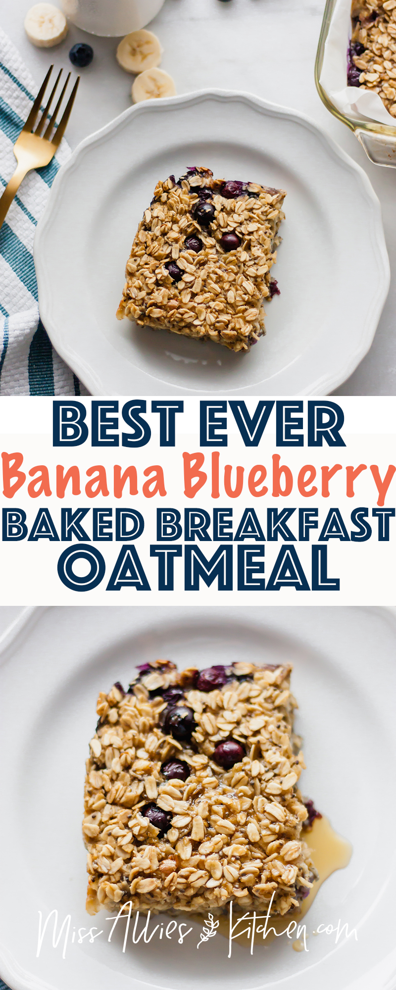 Best Ever Banana Blueberry Baked Breakfast Oatmeal