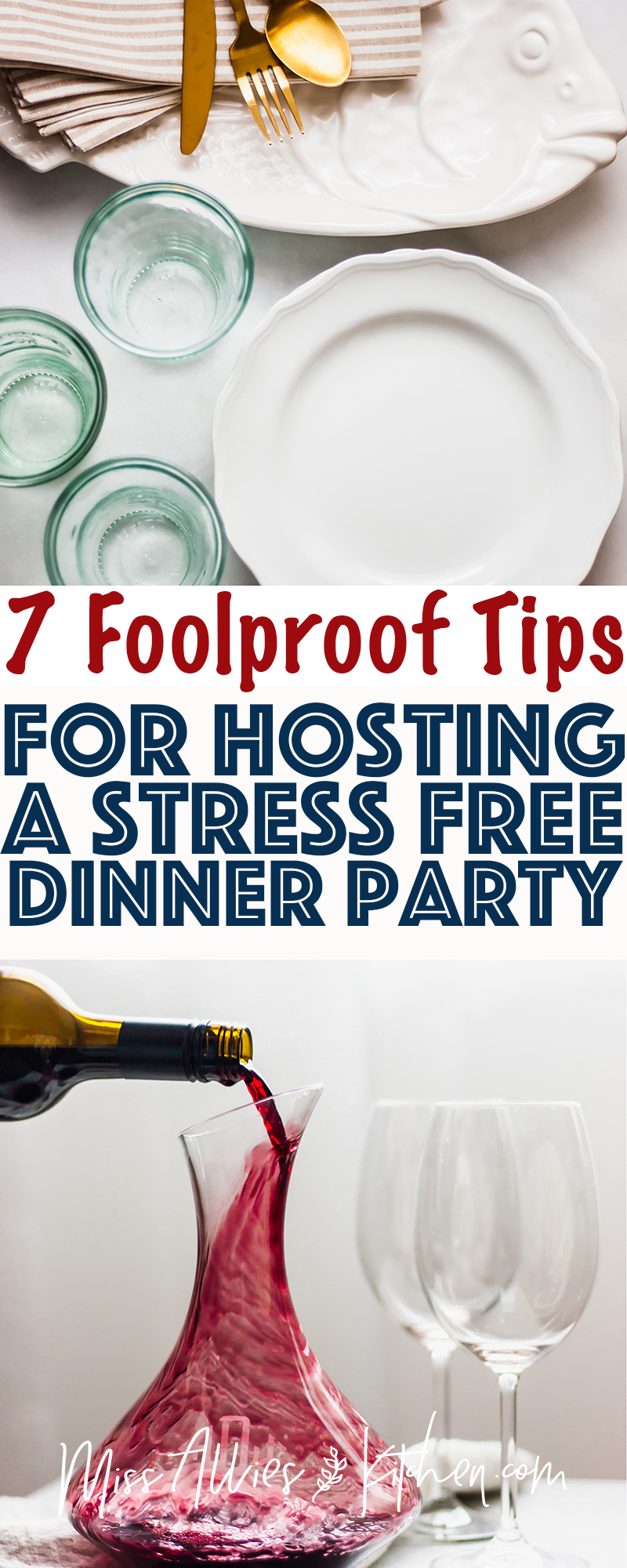 7 Foolproof Tips for Hosting a Stress Free Dinner Party
